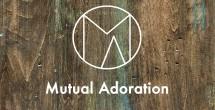 http://www.mutualadoration.com
